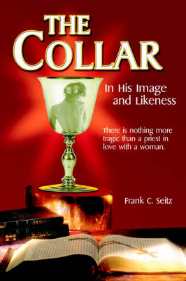 The Collar: In His Image and Likeness (Paperback)