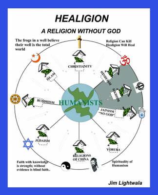 Healigion: A Religion Without God (Paperback)
