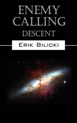 Enemy Calling: Descent (Paperback)