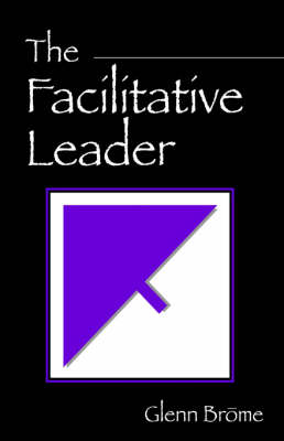 The Facilitative Leader (Paperback)