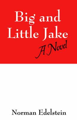 Big and Little Jake (Paperback)