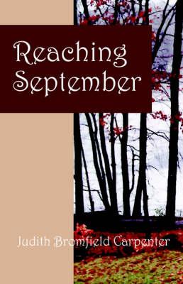 Reaching September (Paperback)