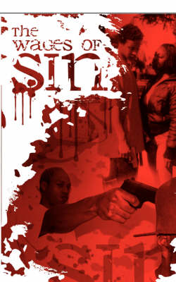 The Wages of Sin: A Gangster's Story (Paperback)
