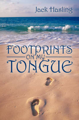 Footprints on My Tongue (Paperback)