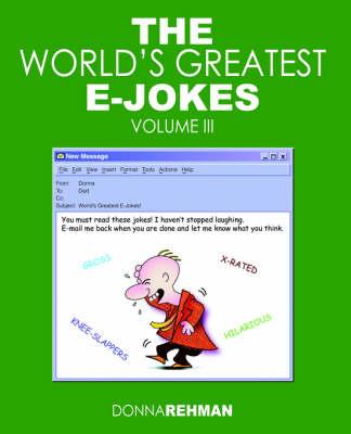 The World's Greatest E-Jokes: Volume 3 (Paperback)