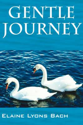 Gentle Journey (Paperback)