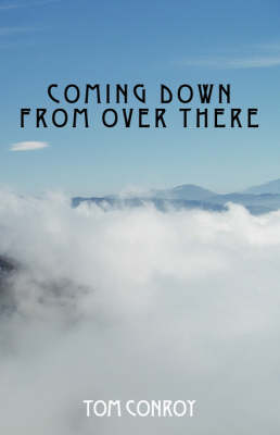 Coming Down from Over There (Paperback)