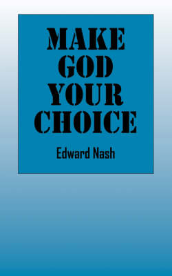 Make God Your Choice (Paperback)