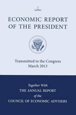 Economic Report of the President - Economic Report of the President (Paperback)
