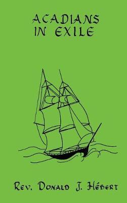 Acadians in Exile (Hardback)