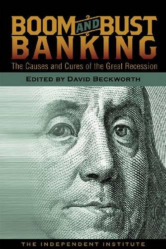 Boom and Bust Banking (Paperback)