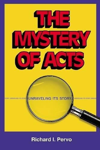 The Mystery of Acts: Unraveling Its Story (Paperback)
