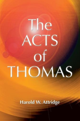 The Acts of Thomas (Paperback)