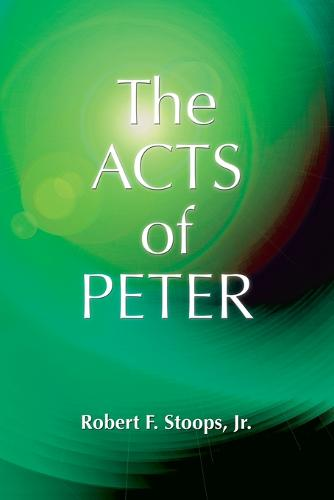 The Acts of Peter (Paperback)