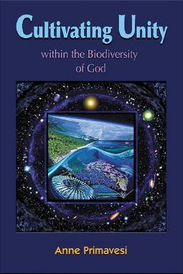 Cultivating Unity: within the Biodiversity of God (Paperback)