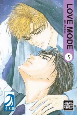 Love Mode: (Yaoi) v. 5 (Paperback)