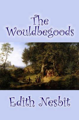 The Wouldbegoods (Hardback)