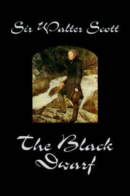 The Black Dwarf (Hardback)