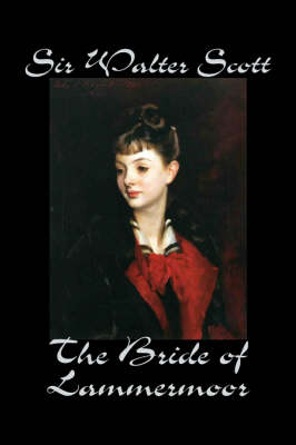 The Bride of Lammermoor (Hardback)