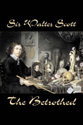 The Betrothed (Hardback)