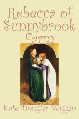 Rebecca of Sunnybrook Farm (Hardback)