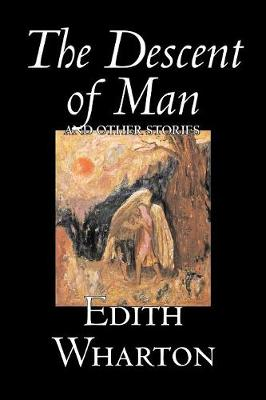 The Descent of Man and Other Stories (Paperback)