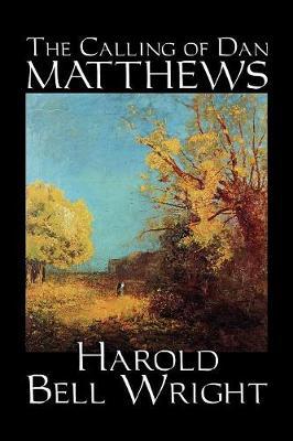 The Calling of Dan Matthews (Paperback)
