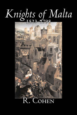 Knights of Malta, 1523-1798 (Paperback)