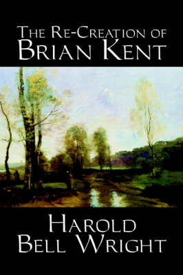 The Re-Creation of Brian Kent (Paperback)