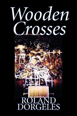 Wooden Crosses (Paperback)