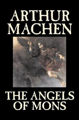 The Angels of Mons (Paperback)