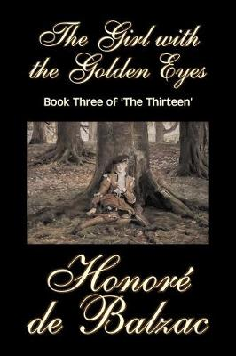 The Girl with the Golden Eyes, Book Three of 'The Thirteen' (Paperback)