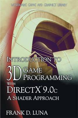 Introduction to 3D Game Programming with DirectX 9.0c: A Shader Approach (Paperback)