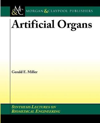 Artificial Organs - Synthesis Lectures on Biomedical Engineering (Paperback)