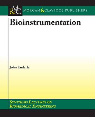 Bioinstrumentation - Synthesis Lectures on Biomedical Engineering (Paperback)