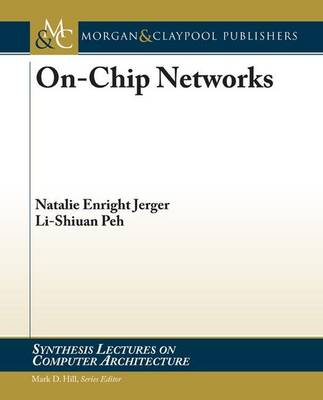 On-Chip Networks - Synthesis Lectures on Computer Architecture (Paperback)
