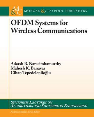 OFDM Systems for Wireless Communications - Synthesis Lectures on Algorithms and Software in Engineering (Paperback)
