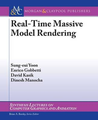 Real-Time Massive Model Rendering - Synthesis Lectures on Computer Graphics and Animation (Paperback)