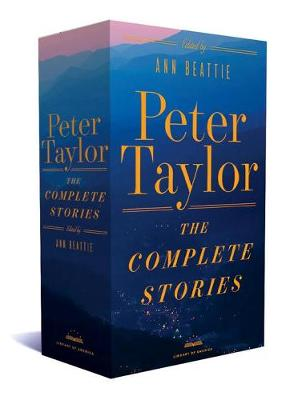 Peter Taylor: The Complete Stories 1938-1992 (Hardback)