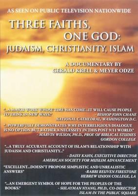 Three Faiths, One God: Judaism, Christianity, Islam - All (DVD video)