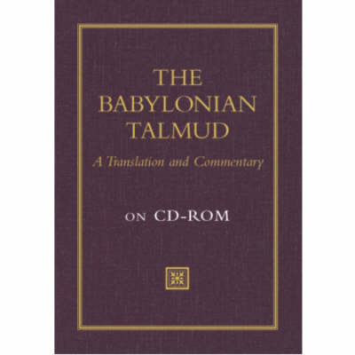 The Babylonian Talmud: A Translation and Commentary (CD-ROM)