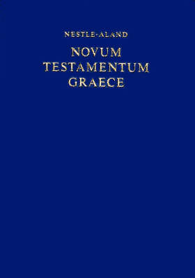 Nestle-Aland Novum Testamentum Graece (NA27) (Hardback)