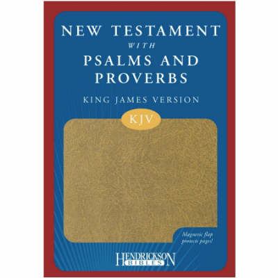 New Testament with Psalms and Proverbs: King James Version (Leather / fine binding)