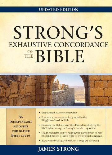 Strong's Exhaustive Concordance of the Bible (Hardback)