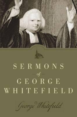Sermons of George Whitefield (Hardback)