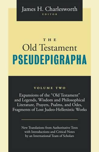 The Old Testament Pseudepigrapha: v. 2: Apocalyptic Literature and Testaments (Paperback)