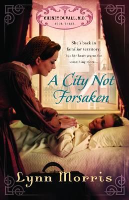 A City Not Forsaken - Cheney Duvall MD Series 3 (Paperback)