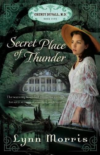 Secret Place of Thunder: The Cheney Duvall (Paperback)