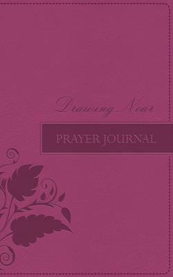 Drawing Near: Prayer Journal (Leather / fine binding)