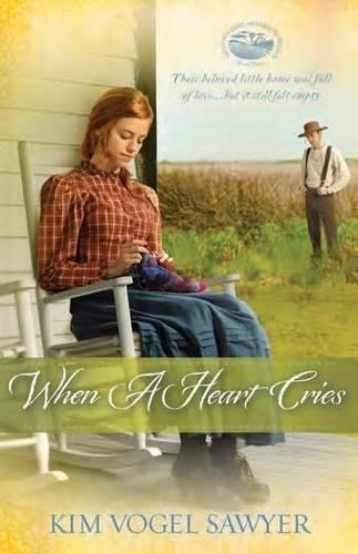 When a Heart Cries: Mountain Lake - Minnesota Trilogy 3 (Paperback)